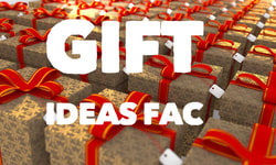 GIFT IDEAS FAC